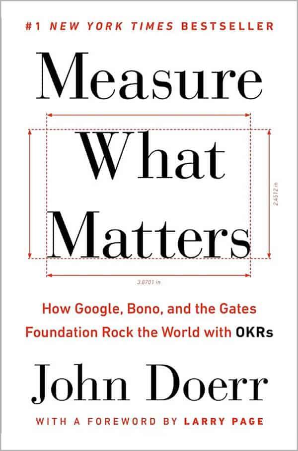 Measure What Matters John Doerr